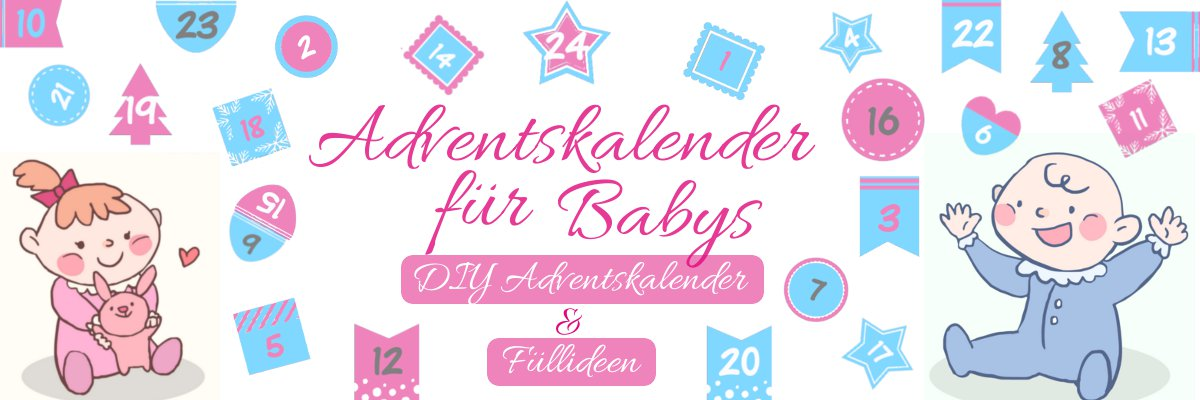 Adventskalender für Baby füllen