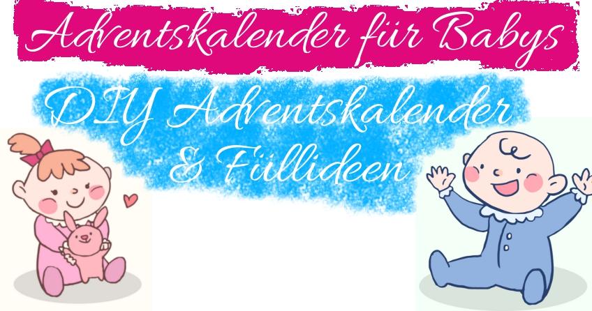 Ideen Für Adventskalender Baby.ᐅ Adventskalender Fur Babys Diy Adventskalender Fullideen
